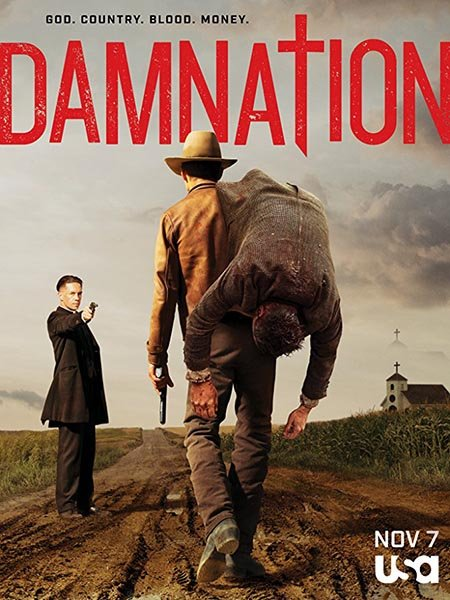 Проклятая нация / Проклятие (1 сезон) / Damnation (2017) WEB-DLRip